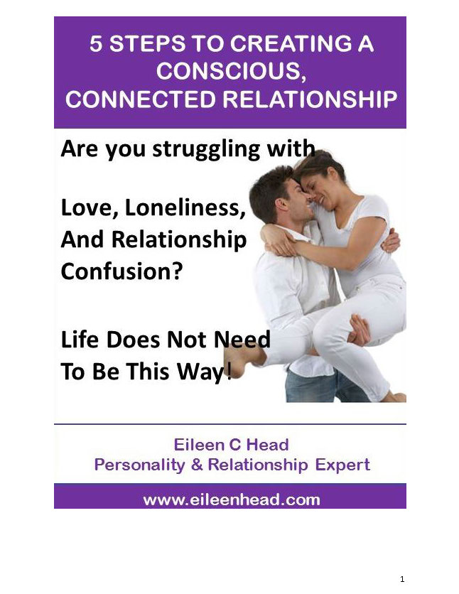 5 Steps to Creating a Conscious, Connected Relationship